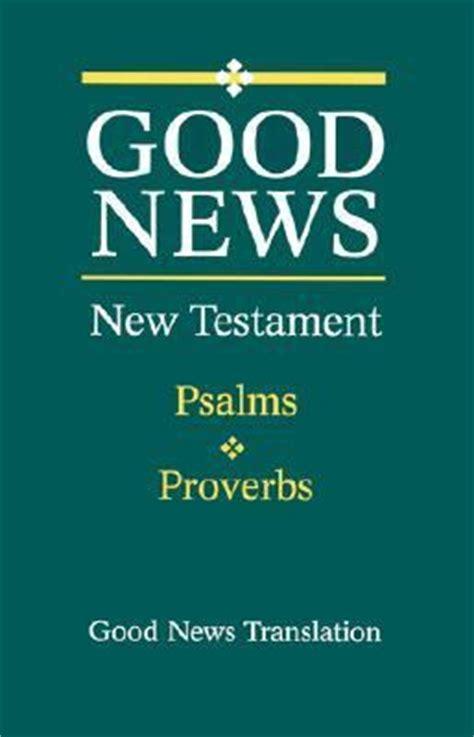 new testament with psalms print esv books gnt new testament with psalms and proverbs large
