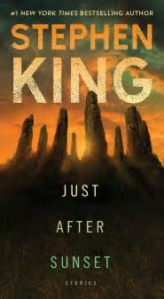 just after sunset 0340977167 stephen king s n turns 8 while heading to the small screen update on the dark tower series