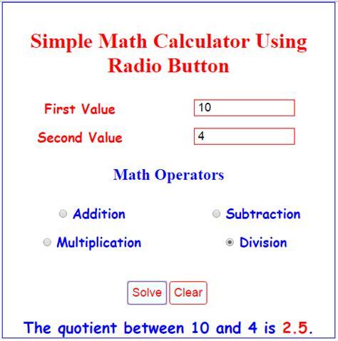 calculator javascript source code simple math calculator using radio button free source