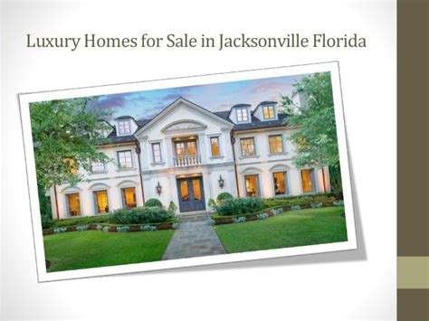 Services Of Luxury Homes Jacksonville Fl Ppt20th Luxury Homes In Jacksonville Fl