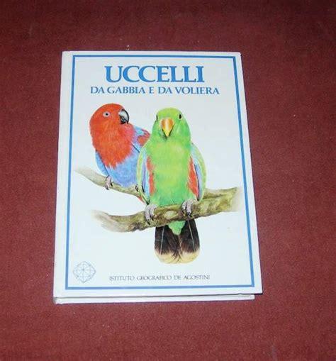 uccelli da gabbia uccelli da gabbia e da voliera 1986 a