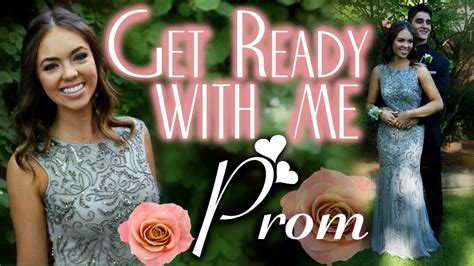 get ready with me homecoming 2014 youtube get ready with me prom youtube
