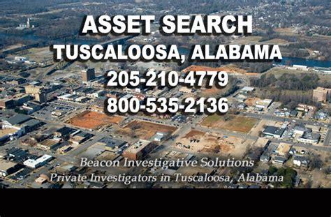 Tuscaloosa Records Tuscaloosa Asset Search Beacon Investigative Solutions