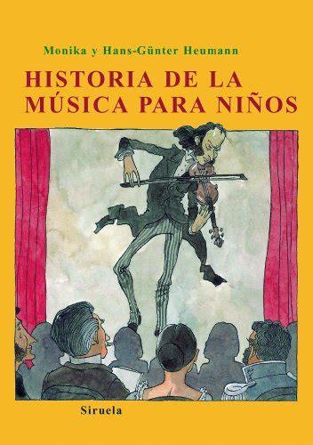 libro historia de la musica leer libro historia de la m 250 sica para ni 241 os descargar libroslandia