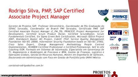 Mba With Sap Certification by Gerenciamento De Projetos Sap Do M 233 Todo A Pr 225 Tica