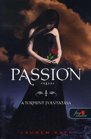 fallen könyv film passion v 233 gzet lauren kate k 246 nyv 225 ruh 225 z