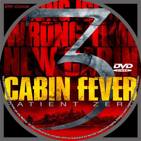 Cabine Fever 3 by Cabin Fever 3 Patient Zero 2014 R0 Custom