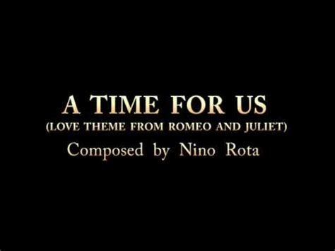love theme from romeo and juliet nino rota sheet music a time for us love theme from romeo and juliet 1968