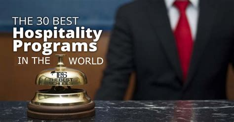 Top 10 Executive Mba Programs In Canada by 30 Best Hotel Hospitality Management Schools In The