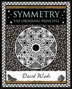 symmetry the ordering principle by david wade from wooden books