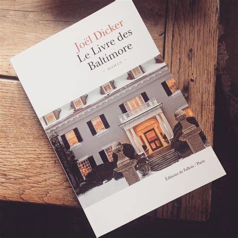 libro le livre des baltimore le livre des baltimore vinsh
