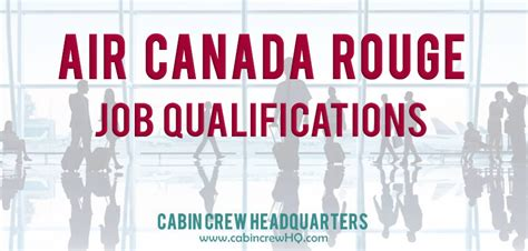air cabin crew qualifications air canada flight attendant qualifications cabin