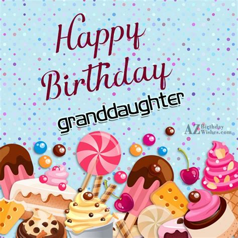 Happy Birthday Wishes For A Granddaughter Birthday Wishes For Granddaughter