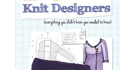 pattern writing for knit designers pattern writing for knit designers ebook at webs yarn