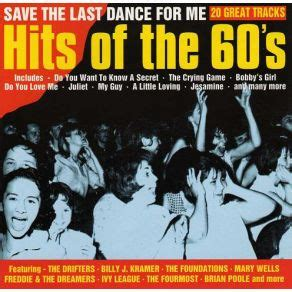 last dance mp3 hits of the 60s save the last dance mp3 buy full