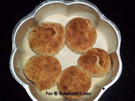 pav bread pav bread raksha s kitchen