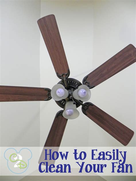 how to clean fan blades how to easily clean your fan