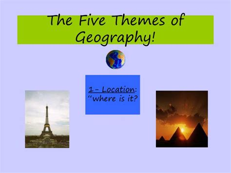 5 themes of geography pictures ppt pt 1 how do i study geography pt 2 map basics