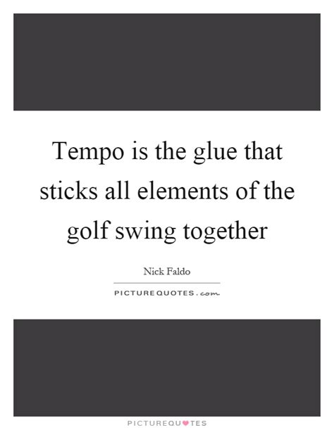 swing quotes golf swing quotes golf swing sayings golf swing