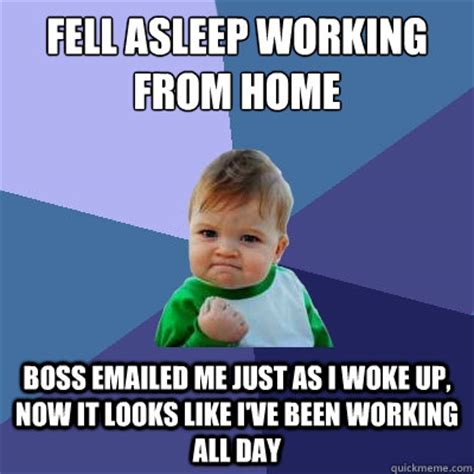 Working From Home Meme - funny memes like i woke up this