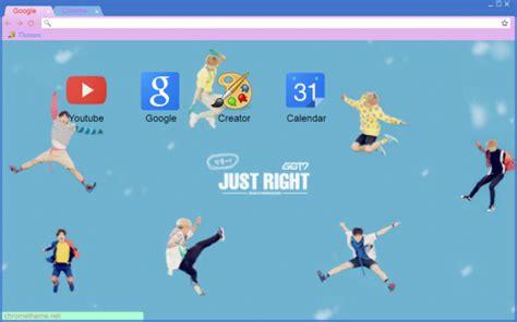 theme google chrome got7 got7 just right chrome theme themebeta