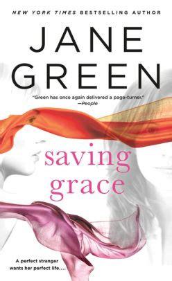Saving Grace A Novel saving grace a novel by green paperback barnes