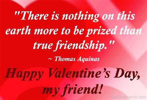 happy valentines day my friend happy valentine s day my friend desicomments