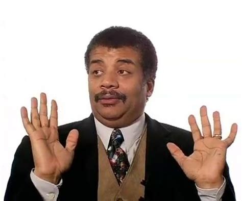 Neil Degrasse Tyson Meme Generator - neil degrasse tyson blank template imgflip