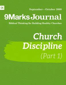 church discipline medicine for the 9marks journal books the reformation and your church 9marks