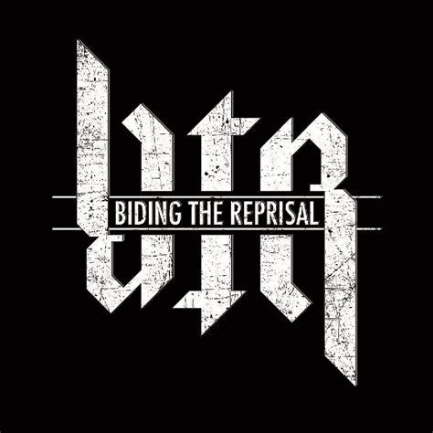 The Reprisal biding the reprisal reverbnation