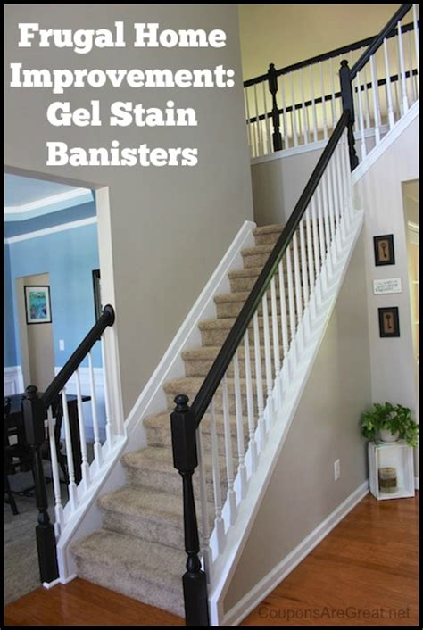 gel stain banister frugal home improvement idea using gel stain on banisters