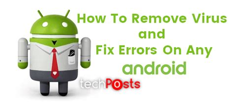 how to remove virus from android tablet how to remove pop up ads virus from android phone