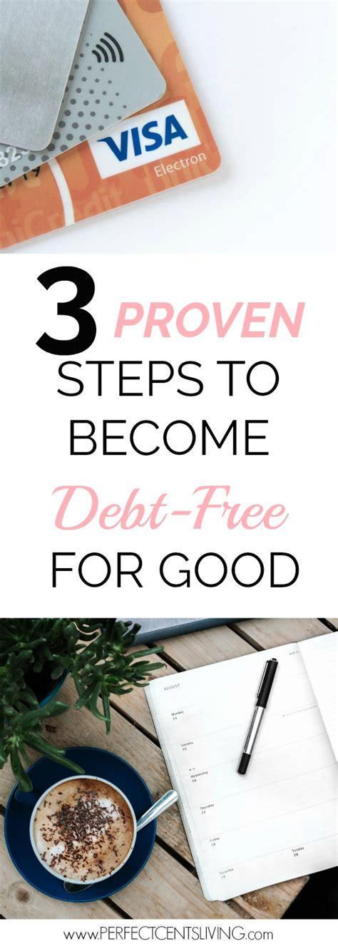 proven steps   debt   good perfect