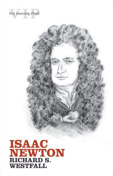 isaac newton biography sparknotes isaac newton by richard s westfall nook book ebook