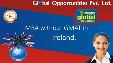 Mba Program No Gmat International by Mba Without Gmat In Ireland