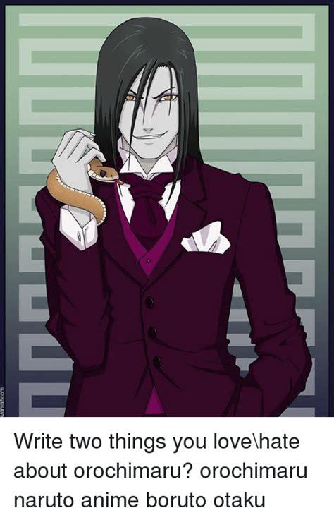 Anime Naruto Orochimaru 25 Best Memes About Orochimaru Orochimaru Memes