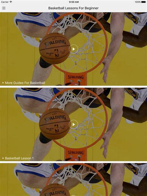 how to play basketball beginner app shopper basketball lessons for beginner learn to play