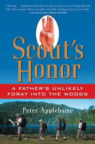 scout s honor books scout s honor a s unlikely foray into the woods by