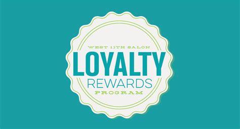 loyalty rewards program west 13th salon loyalty rewards program