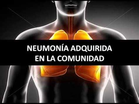 neumonia adquirida en la comunidad nac neumon 237 a adquirida en la comunidad fisiopatolog 237 a youtube
