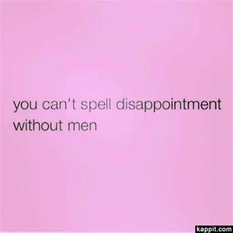 Cant Spell by You Can T Spell Disappointment Without