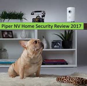 piper home security review 2017 is piper the device that