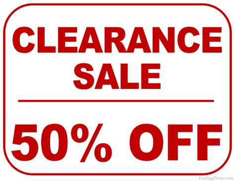 Printable 50 Percent Off Clearance Sale Sign On Sale Signs Templates Free