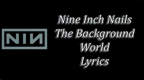 Nine Inch Nails The Background World