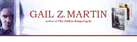 The Sworn The Fallen Cycle gail z martin author of the chronicles of the necromancer