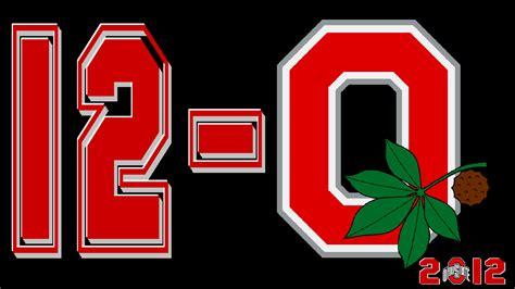 ohio state 12 0 2012 ohio state football ohio state football wallpaper 32974646 fanpop