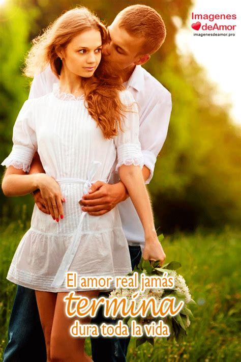 imagenes con frases de amor real im 225 genes con frases de amor real y verdadero para descargar