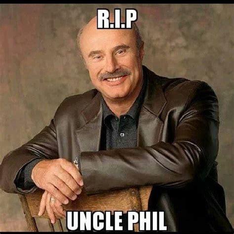 Uncle Phil Meme - r i p uncle phil