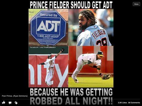 Prince Fielder Memes - prince fielder should have had adt funny mlb memes