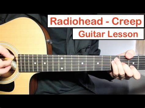 tutorial guitar creep radiohead creep guitar lesson tutorial how to play